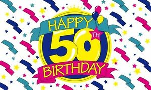 Image Is Loading HAPPY 50th BIRTHDAY 5X3 FEET POLYESTER CLOTH FLAG