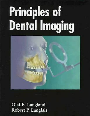 Principles of Dental Imaging by Langland, Olaf E.
