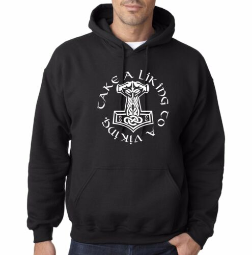 Take a liking to a viking hoodie thors hammer odin Scandinavian cool funny norsk