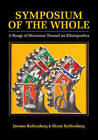 Symposium of the Whole: A Range of Discourse Toward an Ethnopoetics by Jerome Rothenberg, Diane Rothenberg (Paperback, 2016)