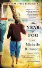 The Year of Fog by Michelle Richmond (Paperback / softback)