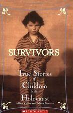 Survivors: Survivors : True Stories of Children in the Holocaust by Allan Zullo (2005, Paperback)