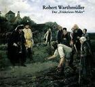 Robert Warthmüller 1859-1895 von Robert Warthmüller (1996, Gebundene Ausgabe)