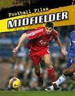 Midfielder by Michael Hurley (Paperback, 2011)