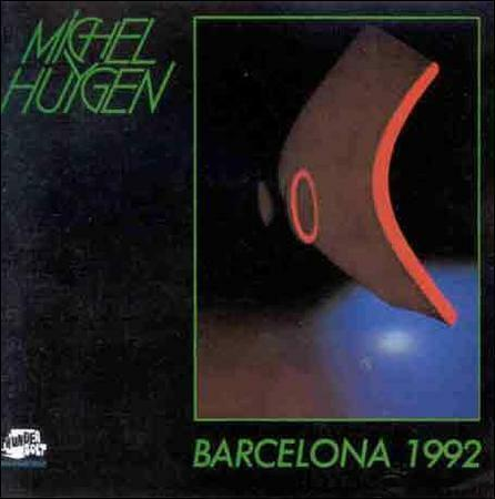 Huygen, Michel : Barcelona 1992 CD