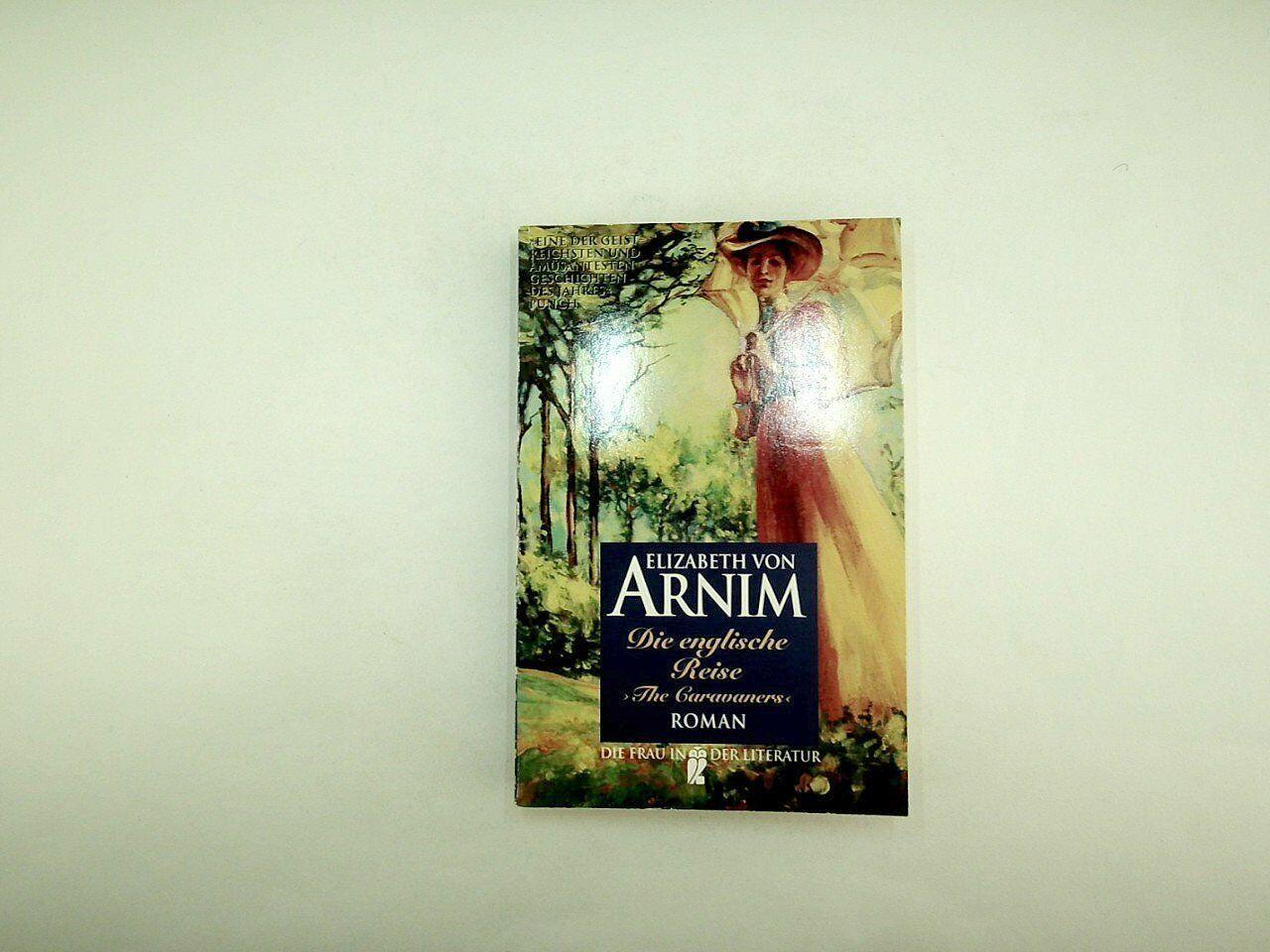 Arnim Elizabeth von - Die englische Reise  - 1995