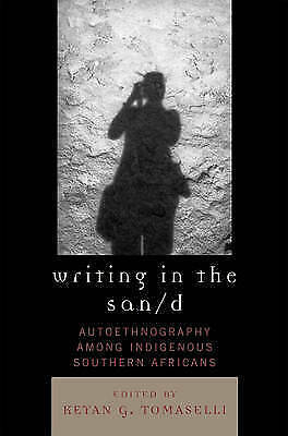 Writing in the San/d: Autoethnography among Indigenous Southern Africans (Cross