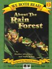 We Both Read: About the Rain Forest by Heather Johanasen, Sindy McKay (Paperback, 2000)