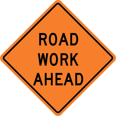 30 x 30 3M Reflective ROAD WORK AHEAD Street Road Construction Sign