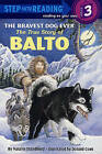 The Bravest Dog Ever: The True Story of Balto by Natalie Standiford (Hardback, 1989)