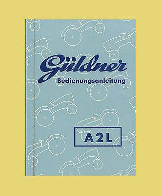 Güldner A2L Schlepper Bedienungsanleitung Betriebsanleitung 1960