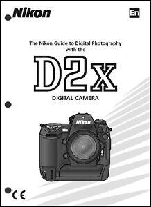 nikon d2x user manual guide instruction operator manual ebay rh ebay com Nikon D4 nikon d2x user manual pdf