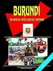 Burundi Business Intelligence Report by International Business Publications, USA (Paperback / softback, 2004)