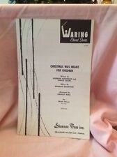 Waring Choral Series Christmas Was Meant For Children Sheet Music