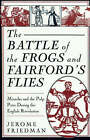 The Battle of the Frogs  and  Fairford's Flies : Miracles and the Pulp Press During the English Revolution by Jerome Friedman (Paperback, 1993)