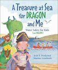 a Treasure at Sea for Dragon and Me 9781553378808 Paperback