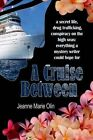 A Cruise Between by Jeanne Marie Olin (Paperback / softback, 2015)