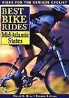 Best Bike Rides Ser.: The Best Bike Rides in the Mid-Atlantic : New York, Pennsylvania, New Jersey, Delaware, Maryland, Washington, D. C., and West Virginia by Trudy E. Bell (1997, Paperback, Revised)