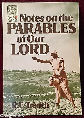 Notes on the Parables of Our Lord Richard C Trench PB 18th Ptg 1979