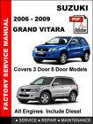 SUZUKI GRAND VITARA 2006 2007 2008 2009 FACTORY SERVICE REPAIR WORKSHOP MANUAL