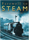 Farewell to Steam by Roger Siviter (Paperback, 2004)