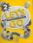 Let's Go: 2: Teacher's Book by Anita Reetz, R. Nakata, Karen Frazier (Paperback, 2000)