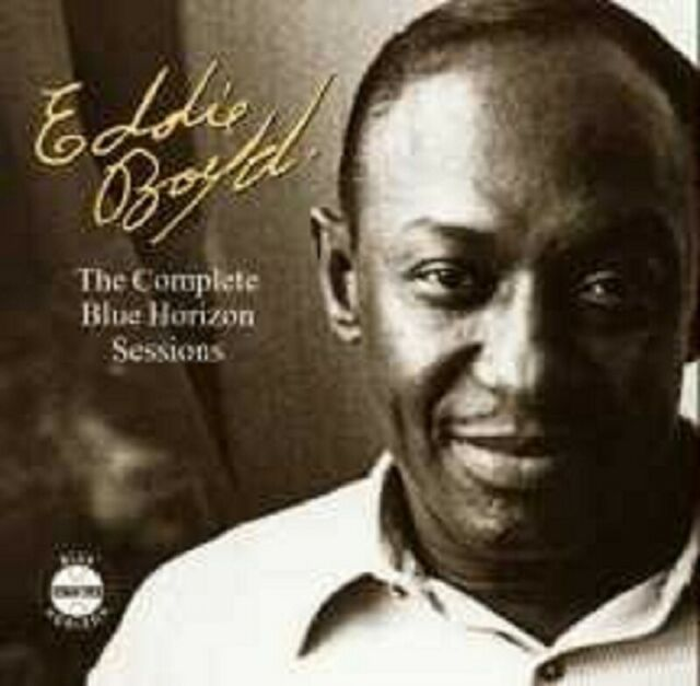 "EDDIE BOYD ""THE COMPLETE BLUE HORIZON SESSIONS"" CD NEU"
