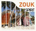 Spirit Of Zouk von Various Artists (2010)