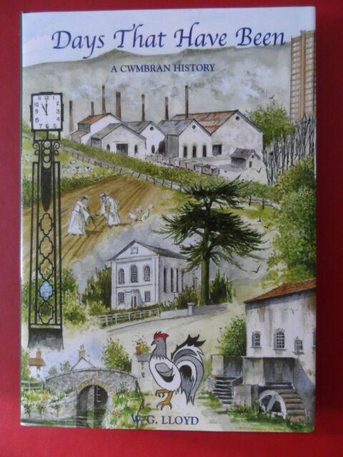Days That Have Been: A Cwmbran History by William Glyn Lloyd (Hardback, 2006)