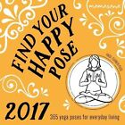 2017 Find Your Happy Pose Boxed Calendar 365 Poses for Everyday Living by Mamas