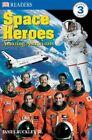 DK Readers L3 Space Heroes Astronauts by Caryn Jenner 9780789498960