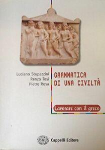 Grammatica-di-una-civilta-lavorare-con-il-greco-Per-il-Liceo-classico