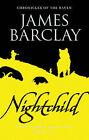 Nightchild by James Barclay (Paperback, 2002)