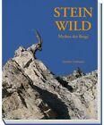 Steinwild von Gunther Gressmann (2012, Gebundene Ausgabe)