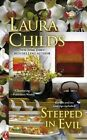 Steeped in Evil by Laura Childs (Paperback)