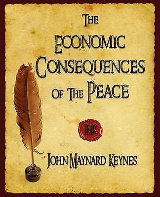 The Economic Consequences of the Peace by John Maynard Keynes (Paperback /...
