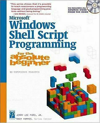 Microsoft Windows Shell Script Programming for the Absolute Beginner-ExLibrary