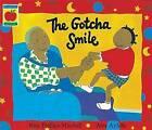 The Gotcha Smile by Rita Phillips Mitchell, Alex Ayliffe (Paperback, 1999)
