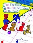 Tedi Bear His Pals Adventure at Zoo Thompson Authorhouse Paperba. 9781420810073