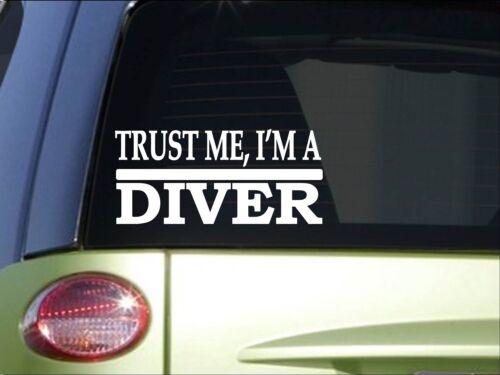 Trust me Diver *H516* 8 inch Sticker decal scuba gear free dive swim