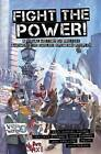 Fight the Power!: A Visual History of Protest Amongst the English Speaking Peoples by Hunt Emerson, Benjamin Dickson, Sean Michael Wilson (Paperback, 2013)