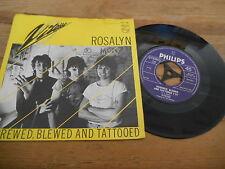 "7"" Pop Vitesse - Rosalyn / Screwed, Blewed And Tattooed (2 Song) PHILIPS"