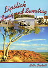 Lipstick, Swag and Sweatrag: Wife of an Outback Padre by Beth Beckett (Paperback, 1998)