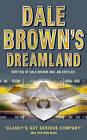 Dale Brown's Dreamland (Dale Brown's Dreamland, Book 1) by Dale Brown, Jim DeFelice (Paperback, 2001)