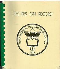 DES MOINES IA 1983 IOWA MEDICAL RECORDS ASSOCIATION COOK BOOK *RECIPES ON RECORD