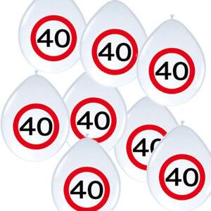 8 Luftballons Verkehrsschild Zahl 40 Geburtstag Party Deko
