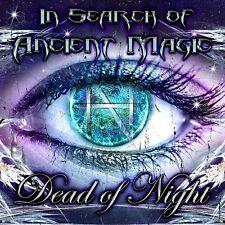 DEAD OF NIGHT - In Search Of Ancient Magic 2017 DIGIPAK SEALED CAERLLYSI FAV