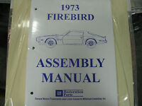 1973 Firebird & Trans Am (all Models) Assembly Manual