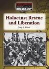 Holocaust Rescue and Liberation by Craig E Blohm (Hardback, 2015)