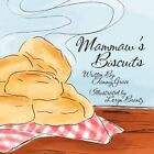 Mammaw's Biscuits by Tammy Grace (Paperback / softback, 2011)